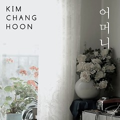 Mother (Single) - Kim Chang Hoon