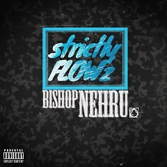 Strictly Flowz - Bishop Nehru