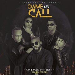 Dame Un Call (Single) - J King y Maximan, Jowell Y Randy, Guelo Star