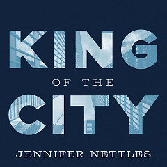 King Of the City (Single) - Jennifer Nettles
