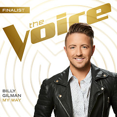 My Way (The Voice Performance) (Single) - Billy Gilman
