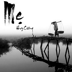 Mẹ (Single) - Huy Cường