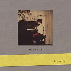 It Was You  (Single)