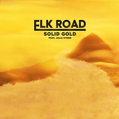 Solid Gold (Single) - Elk Road, Julia Stone