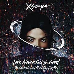 Love Never Felt So Good - EP - Michael Jackson,Justin Timberlake