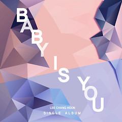 Baby Is You (Single)