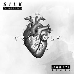 Silk (Daktyl Remix) - Crywolf