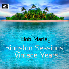 Kingston Sessions: Vintage Years