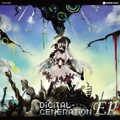 DiGiTAL GENERATiON EP - HARDCORE TANO*C