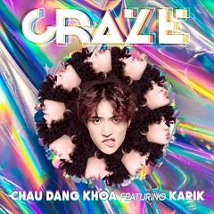 Craze (Debut Single)