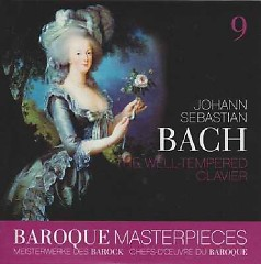 Baroque Masterpieces CD 9 - Bach The Well-Tempered Clavier