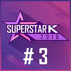Super Star K 2016 #3 (Single)