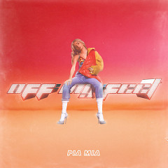 Off My Feet (Single) - Pia Mia