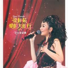爱的大游行live全记录/ Jasmine Leong Love Parade Live All Record (CD3) - Lương Tịnh Như