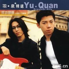 滚石香港黄金十年 羽泉精选/ Yu Quan Greatest Hits (CD2) - Vũ Tuyền