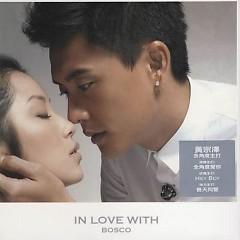 In Love With Bosco - Huỳnh Tông Trạch