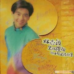 生日礼物/ Quà Sinh Nhật - Lâm Chí Dĩnh