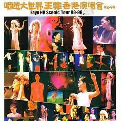 唱游大世界王菲香港演唱会 98-99/ Liveshow Vương Phi Vòng Quanh Thế Giới (CD3)