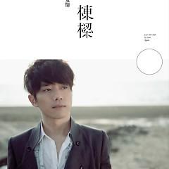 别再惊动爱情/ Đừng Kinh Động Tình Yêu Nữa - Trương Đông Lương