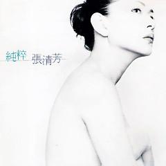 纯粹/ Thuần Túy - Trương Thanh Phương