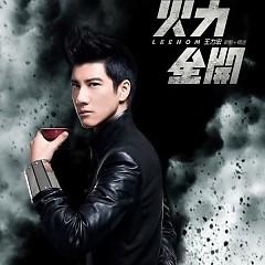 火力全开/ Toàn Lực Tấn Công (CD3) - Vương Lực Hoành