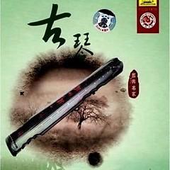 中国国乐名家乐典•古琴/ Nhạc Điển Danh Gia Quốc Nhạc Trung Quốc - Cổ Cầm - Various Artists