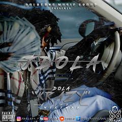 Dola Krazy (Mixtape)