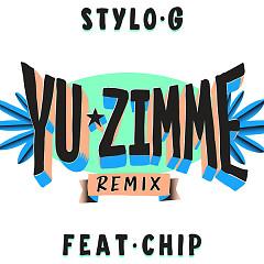Yu Zimme (Remix) (Single) - Stylo G