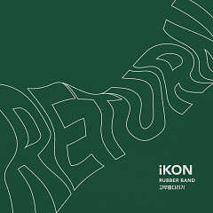 Rubber Band (Single) - iKON