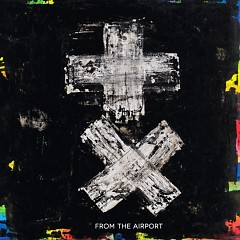 Chemical Love - From The Airport