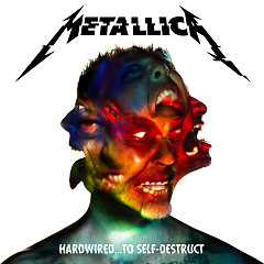 Hardwired…To Self-Destruct (Deluxe) - Metallica