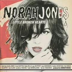 Little Broken Hearts (Deluxe Edition) (CD1) - Norah Jones