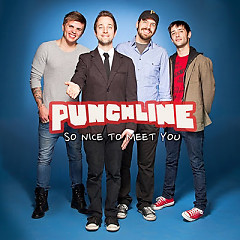So Nice To Meet You - Punchline