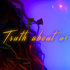 Truth About Us (Single)