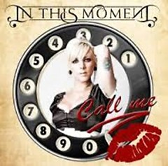 Call Me (Single) - In This Moment