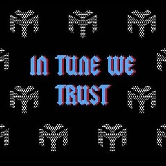 In Tune We Trust - Lil Wayne