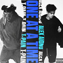 One At A Time (Single) - Alex Aiono, T-Pain