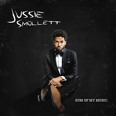 Sum Of My Music - Jussie Smollett