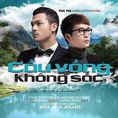 Cầu Vồng Không Sắc OST - Châu Đăng Khoa