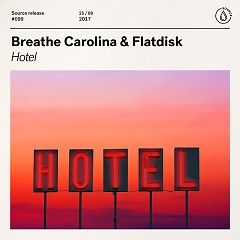 Hotel (Single) - Breathe Carolina, Flatdisk