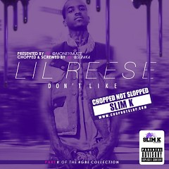 Don't Like (Chopped Not Slopped)