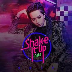 Shake It Up (Single) - Gil Lê