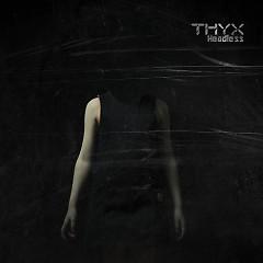 Headless - THYX