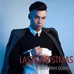 Last Christmas (Single) - Tăng Vinh Quang