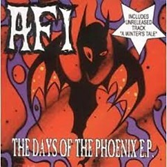 The Days Of The Phoenix (EP) - AFI