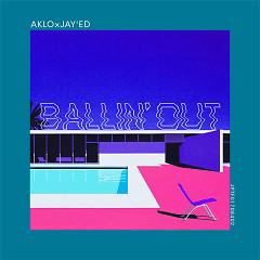 Ballin' Out - AKLO, JAY'ED