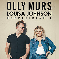 Unpredictable (Single) - Olly Murs, Louisa Johnson