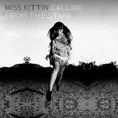 Calling From The Stars (CD2) - Miss Kittin