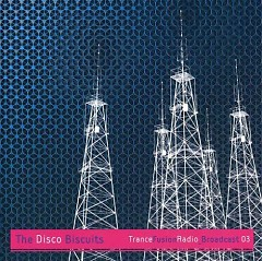 Trance Fusion Radio Broadcast Vol.3 - The Disco Biscuits