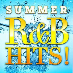 Summer R&B Hits! - Various Artists